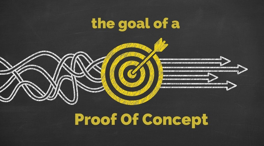 the goal of an initial proof of concept